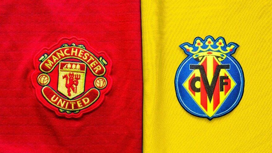 Villarreal Manchester United maçı canlı izle! UEFA Avrupa Ligi finali canlı izle!