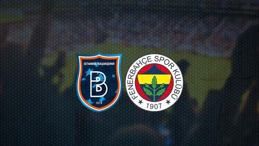 Başakşehir Fenerbahçe maçı ne zaman saat kaçta hangi kanalda?