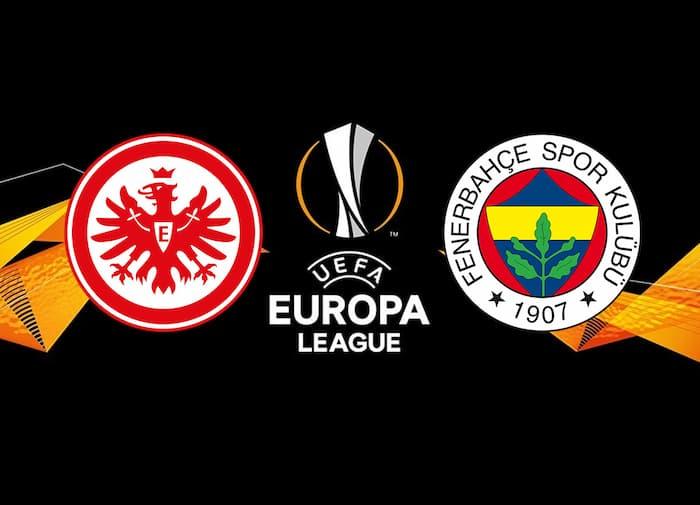 Eintracht Frankfurt - Fenerbahçe maçı ne zaman, saat kaçta, hangi kanalda?